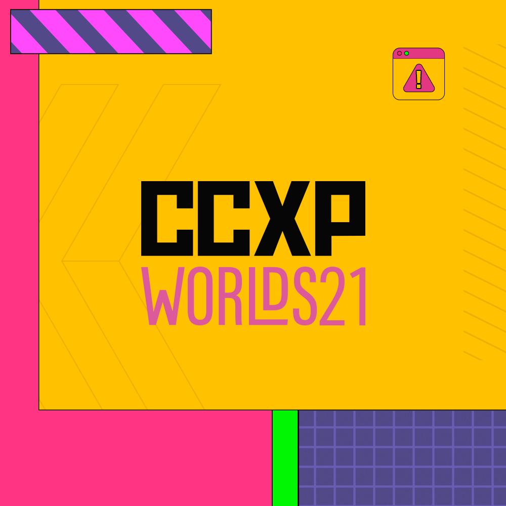 CCXP Worlds 2021